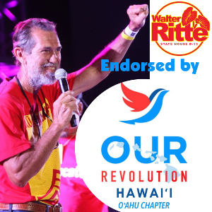 Our Revolution endorses Walter Ritte
